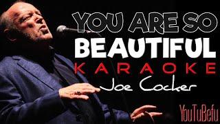 You Are So Beautiful (KARAOKE)