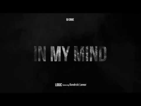 Logic - In My Mind (Explicit) ft. Kendrick Lamar [DJ Crue Mashup]