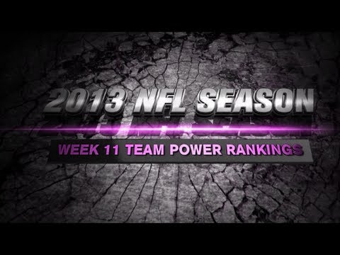 2013 NFL Week 11 Team Power Rankings
