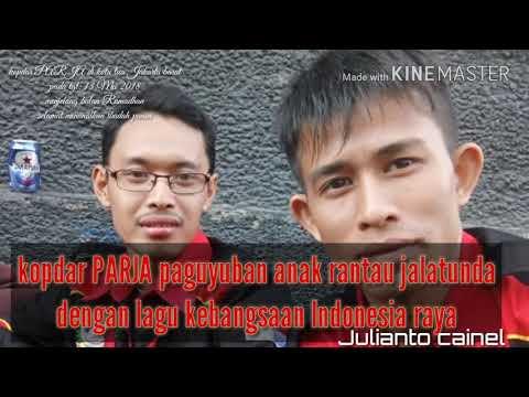 PARJA PAGUYUBAN ANAK RANTAU JALATUNDA LAGU KEBANGSAAN INDONESIA RAYA