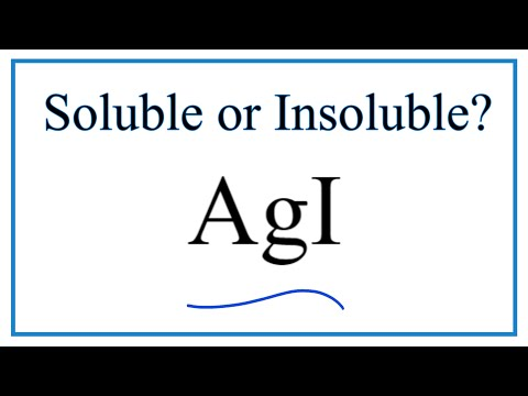 Is AgI Soluble Or Insoluble In Water?