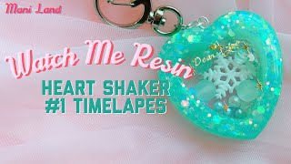 Watch Me Resin #1 Heart Shaker Timelapse, Crafting Video