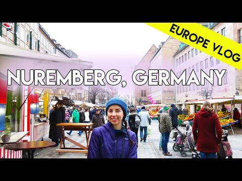 Nuremberg, Germany  | Europe Vlog 3