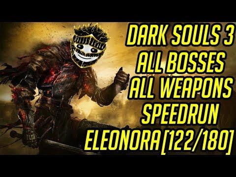 DS3 Every Weapon Every Boss Speedrun (Eleonora) (122/180)