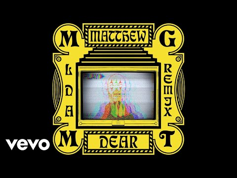 MGMT  Little Dark Age Matthew Dear Remix   Audio