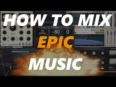 How To Mix And Master Epic/Orchestral Music [Tutorial]
