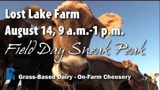 Field Day Sneak Peek: Lost Lake Farm, August 14