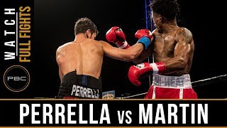 Perrella vs Martin FULL FIGHT: December 8, 2017