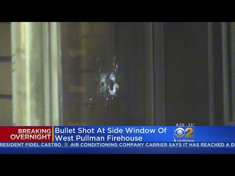 West Pullman Firehouse Window Damaged By Gunfire