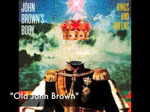 "John Brown's Body - ""Old John Brown"""