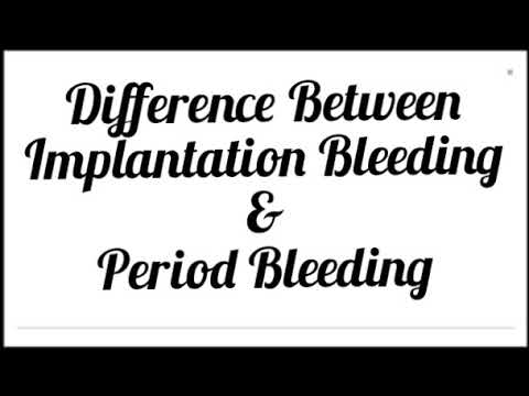 Know The Difference Between Implantation Bleeding and Period Bleeding in Hindi.
