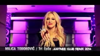 Milica Todorović - Tri Čaše (JustMee Club Remix 2014)