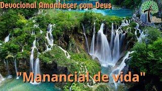 Manancial de vida // Amanhecer com Deus // Igreja Presbiteriana Floresta - GV