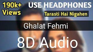 Ghalat Fehmi 8D {Audio} Song  Superstar  Asim Azhar  Zenab Fatimah Sultan Ghalat Fehmi 3D/or/8D Song