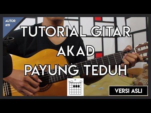 Tutorial Gitar (AKAD-PAYUNG TEDUH) VERSI ASLI FULL