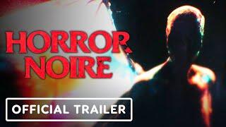Horror Noire - Official SDCC 2021 Teaser Trailer