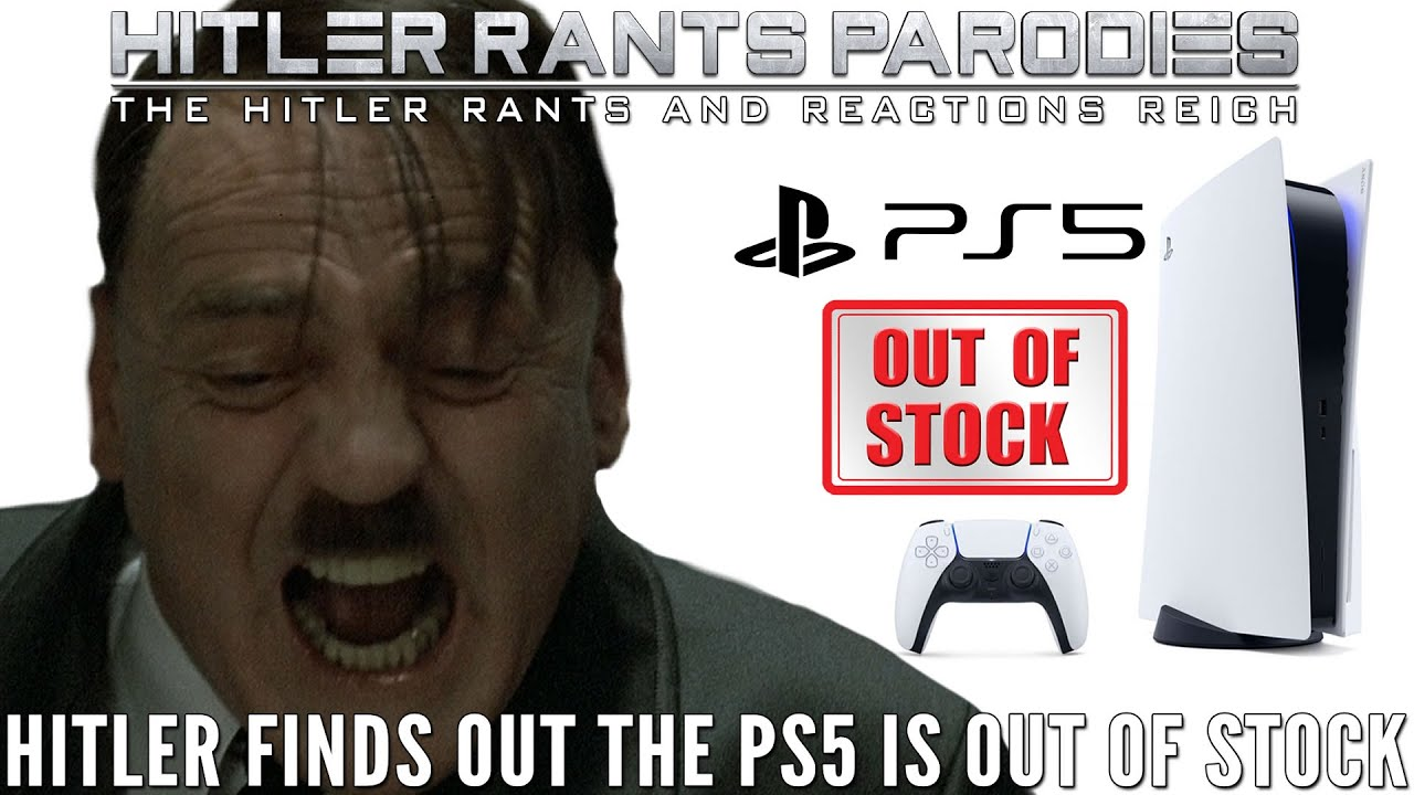 Hitler finds out the PlayStation 5 is out of stock