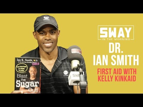 First Aid with Kelly Kinkaid: Dr. Ian Smith Explains Why You Should Eliminate Sugar From Your Diet