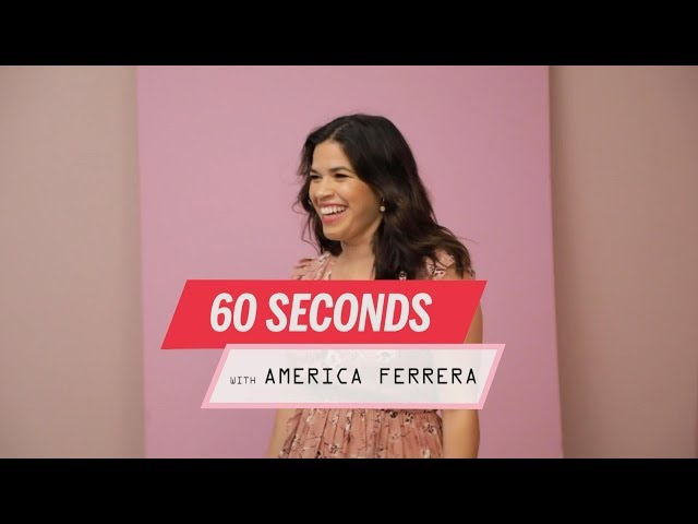 60 Seconds With America Ferrera | Health