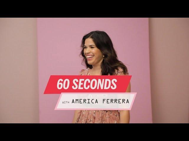60 Seconds With America Ferrera | Health