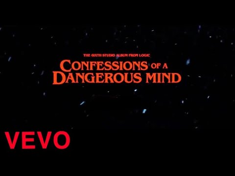 Logic – Confessions Of A Dangerous Mind (Official Video)( I Wrote This one in blood )(LEAK COADM)