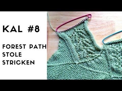 Youtube-Tutorial: Forest Path Stole KAL #8 Strickanleitung