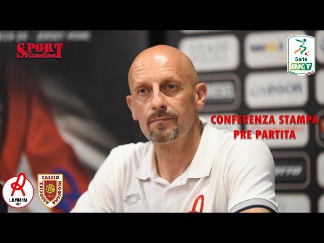 CONFERENZA STAMPA DOMENICO DI CARLO, LR Vicenza vs Reggiana