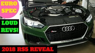2018 RS5 - ONE OF THE FIRST IN AMERICA + EXHAUST NOTES!