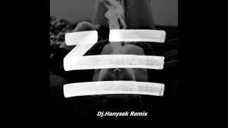 ZHU-Faded ( Hanysek Remix2014 )