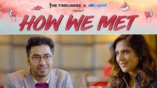 How We Met | The Timeliners