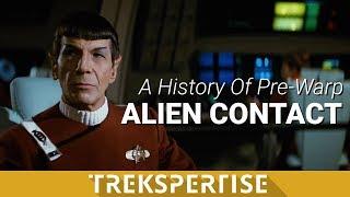 Trekspertise - History of Pre-Warp Alien Contact
