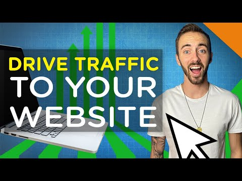 How to Drive Traffic to Your Website | 7 Effective Methods | 2020