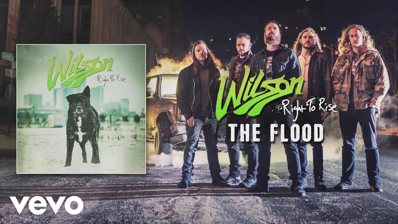 Wilson - The Flood (audio)
