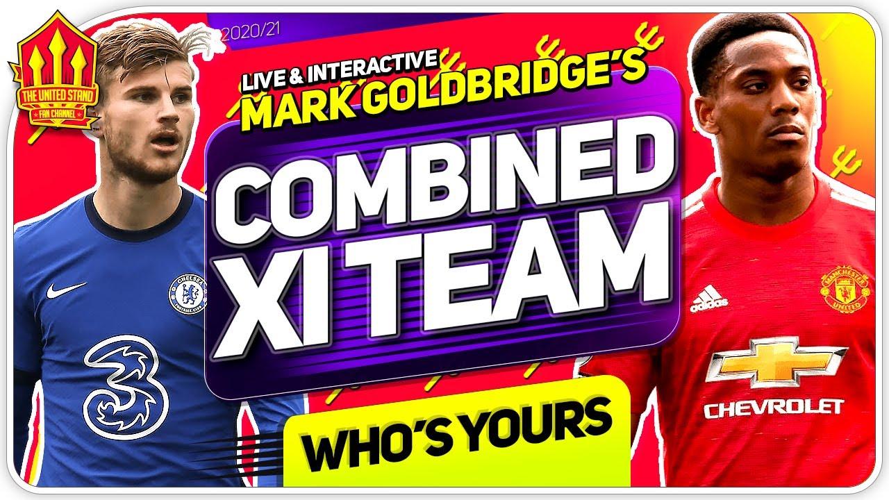 Goldbridge MAN UTD vs CHELSEA Combined 11! Man Utd News