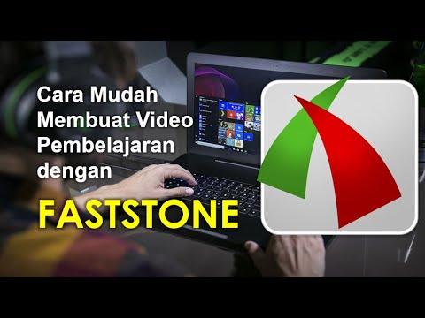 cara-mudah-membuat-video-pembelajaran-dengan-faststone