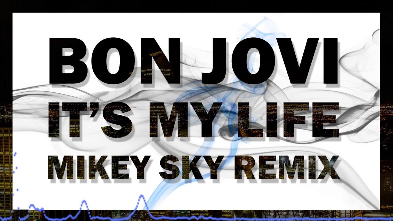 Bon jovi it's my life (jkr remix) free download!!!