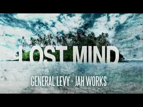 GENERAL LEVY - JAH WORKS - LOST MIND RIDDIM (AUGUSTA MASSIVE PROD.)