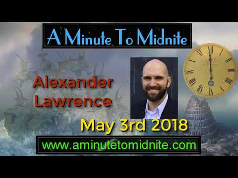 Alexander Lawrence - End Time Beast that rules the World - Important Discussion