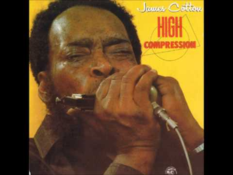 James Cotton High Compression  Full Album
