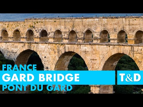 Pont Du Gard - Gard Bridge - France Travel Guide by Travel &