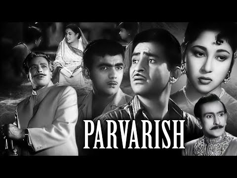 Parvarish Full Movie | Raj Kapoor Old Classic Hindi Movie | Mala Sinha