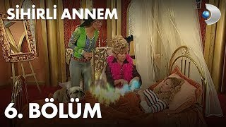 Sihirli Annem / Fairy Tale/ 6th Episode - Full Episode