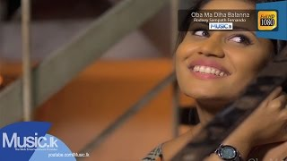 Oba Ma Diha Balanna Song - Rodney Sampath Fernando
