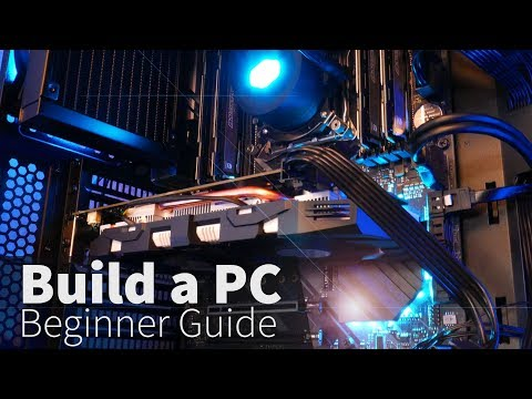 How to Build a PC: A step-by-step Beginner Guide (2018)