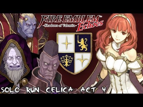 Fire Emblem Echoes - Alm and Celica Solo Run: Celica Act 4 (Hard / Classic)