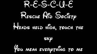 Rescue Aid Society Lyrics