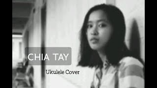 CHIA TAY - BÙI ANH TUẤN | UKULELE COVER | BY HẠ BEE