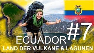 Ecuador - Das Land der Vulkane & Lagunen am Äquator | Südamerika per Anhalter #7