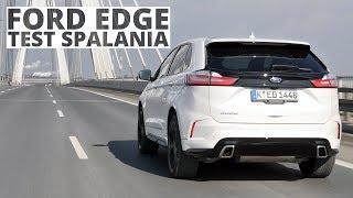Ford Edge 2.0 EcoBlue TwinTurbo 238 KM (AT) - pomiar zużycia paliwa