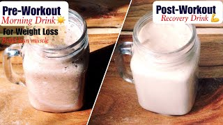 Pre &amp Post Workout Drink Recipe  How to make Healthy Pre-post Workout Drink Weight Loss  In Hindi